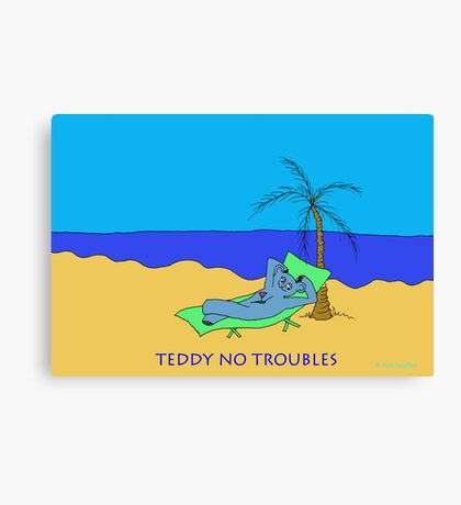 TEDDY NO TROUBLE Canvas Print