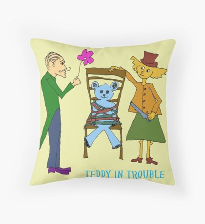 TEDDY IN TROUBLE Throw Pillow