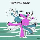 TEDDY DOUBLE TROUBLE by RoseLangford