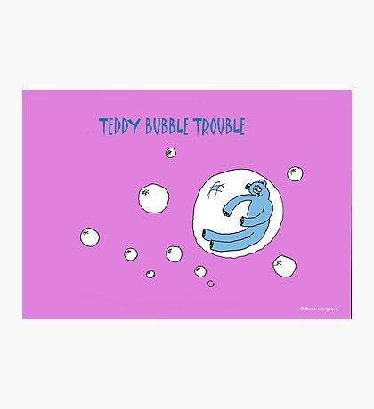 TEDDY BUBBLE TROUBLE Photographic Print