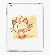 Meowth, that's right! iPad Case/Skin