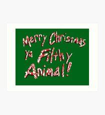 Merry Christmas ya Filthy Animal! Art Print