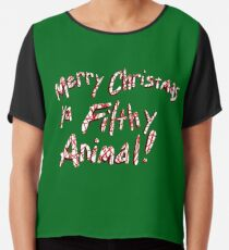 Merry Christmas ya Filthy Animal! Chiffon Top