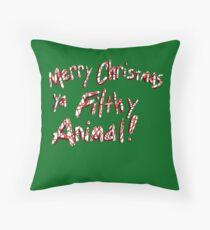 Merry Christmas ya Filthy Animal! Throw Pillow