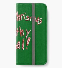 Merry Christmas ya Filthy Animal! iPhone Wallet/Case/Skin