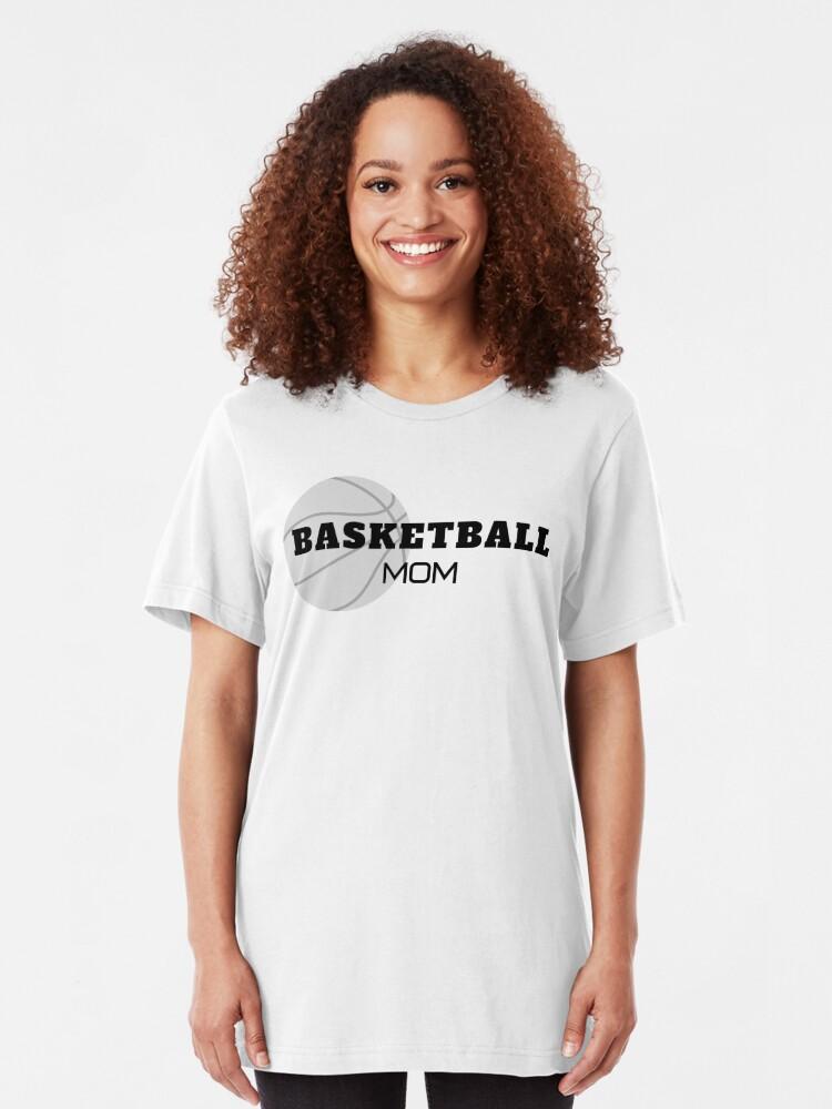 Alternate view of Basketball Mom, basketball, moms Slim Fit T-Shirt