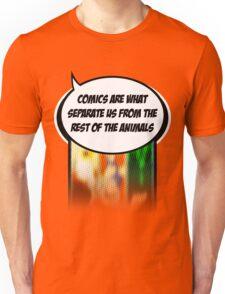 Comics = Humanity T-Shirt