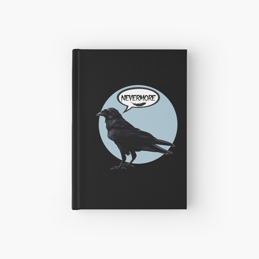 Nevermore raven Hardcover Journal
