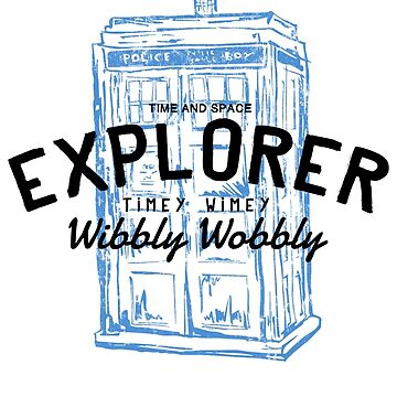 The Doctor - Time and Space Explorer by halfcrazy