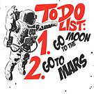 Astronaut spaceman to do list by hypnotzd