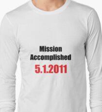 Mission Accomplished Long Sleeve T-Shirt