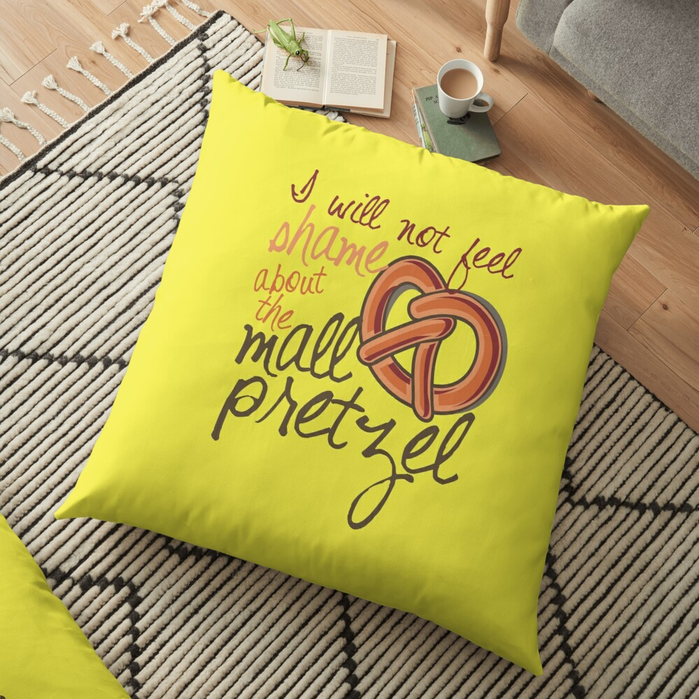I will not feel shame about the mall pretzel! Floor Pillow