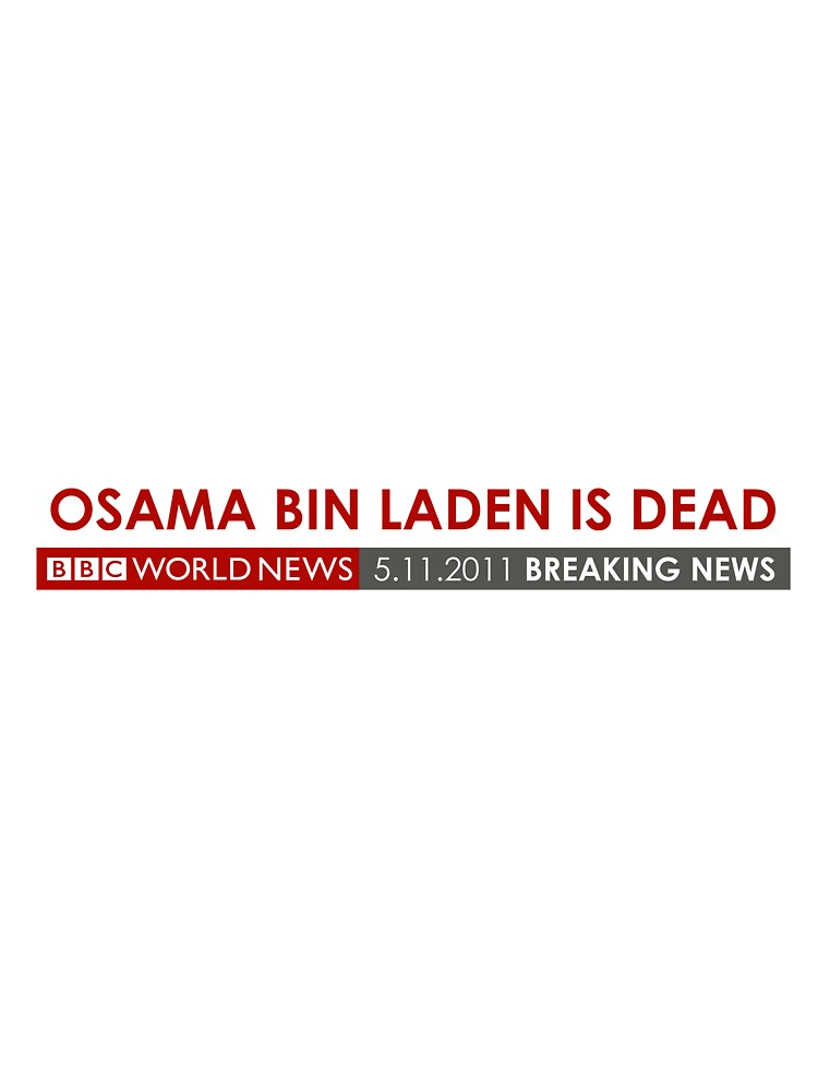 Osama is DEAD BBC by osamail