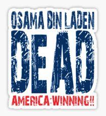 Osama is Dead - Light Sticker