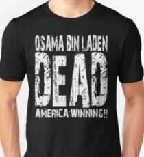 Osama is Dead - Dark Unisex T-Shirt