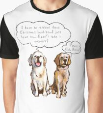 Retrievers just can't help themselves! Graphic T-Shirt