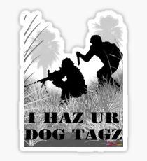 I Haz Ur Dogtagz  Sticker