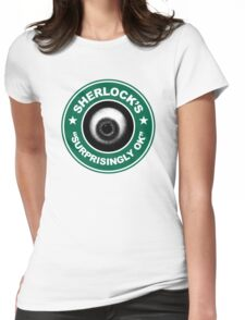 Sherlock's Coffee - Surprisingly OK! Womens Fitted T-Shirt
