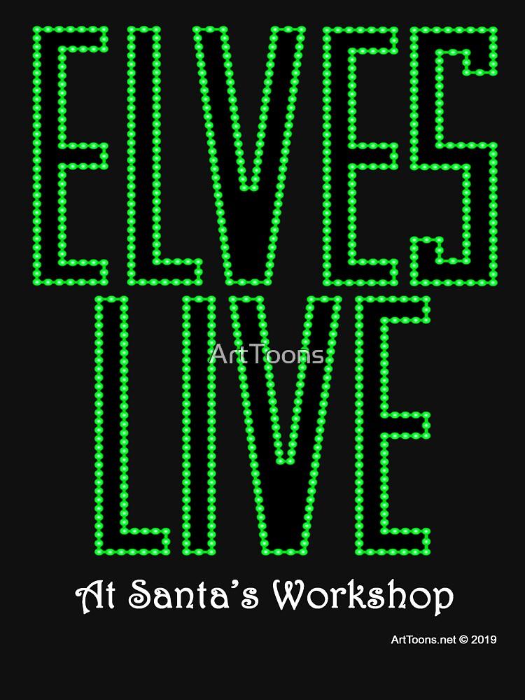 Elves Live at Santa's Workshop by ArtToons