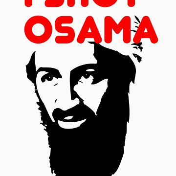 I shot Osama by koalakoala