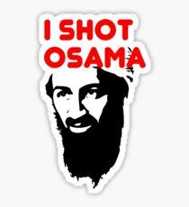 I shot Osama Sticker
