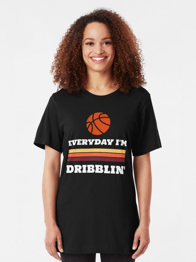 Alternate view of Everyday I'm Dribblin Slim Fit T-Shirt