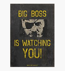 Big Boss Is Watching You! Photographic Print