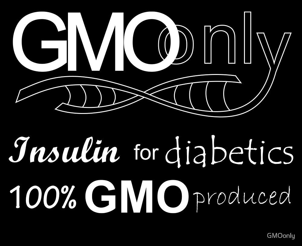 GMO Insulin by GMOonly