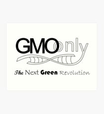 GMOonly B Art Print