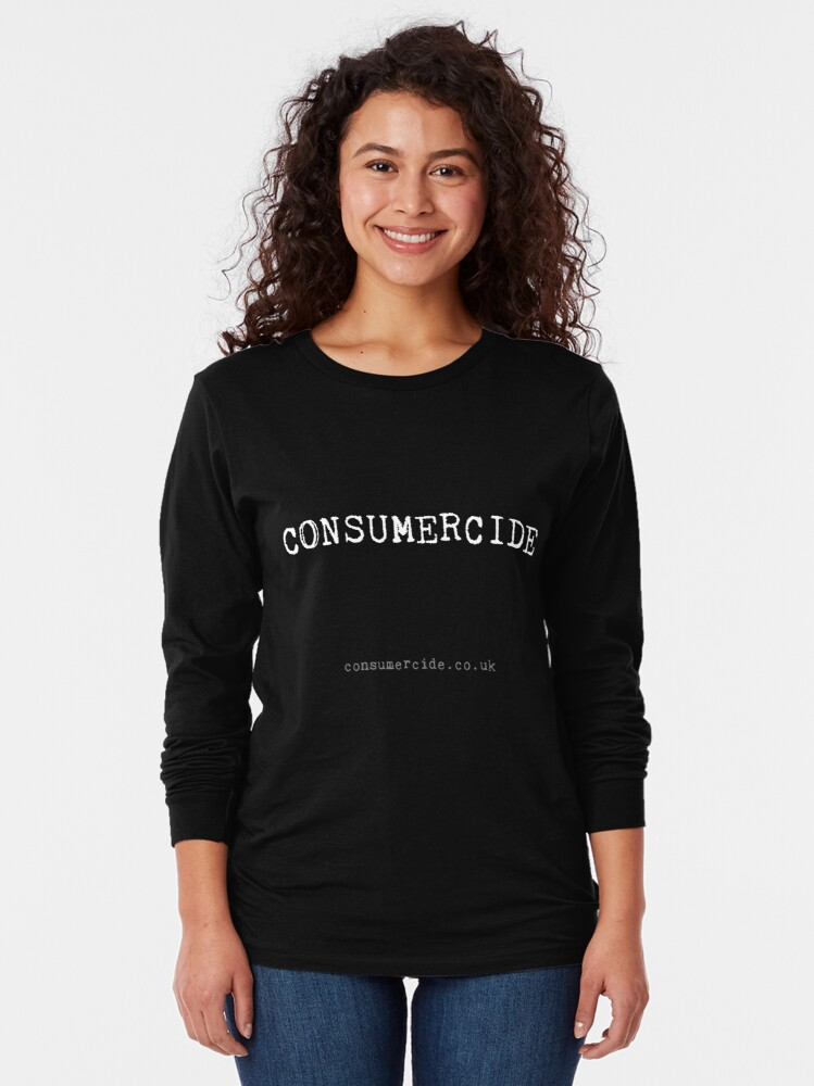 Alternate view of Consumercide Long Sleeve T-Shirt