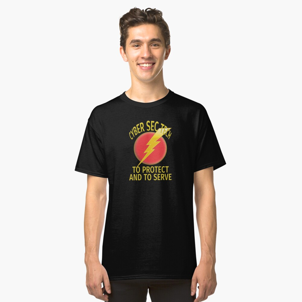 Cyber Security Technologist. Classic T-Shirt