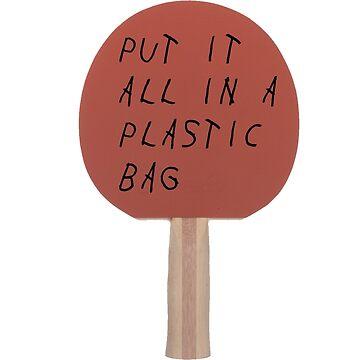 Put It All In A Plastic Bag by jcgrane