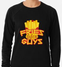 Fries Before Guys Emoji JoyPixels Funny Pommes Saying Lightweight Sweatshirt