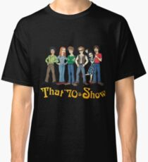 That '70s Show T-shirt Classic T-Shirt