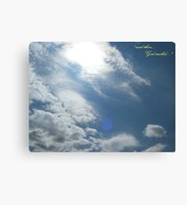 And Then God Smiled Canvas Print