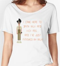 The IT Crowd – I Came Here to Drink Milk and Kick Ass Women's Relaxed Fit T-Shirt