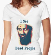 I see dead people! Women's Fitted V-Neck T-Shirt