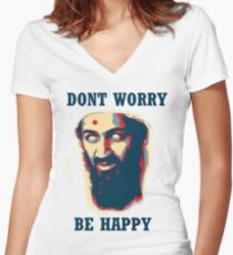 Don't Worry Be Happy! Women's Fitted V-Neck T-Shirt