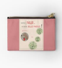 INUTILE TO SPEAK .... TO SAY BEAUTIFUL WORDS! Zipper Pouch