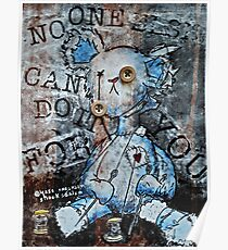 """""""No One Else Can Do It For You"""" Screen Print Poster"""