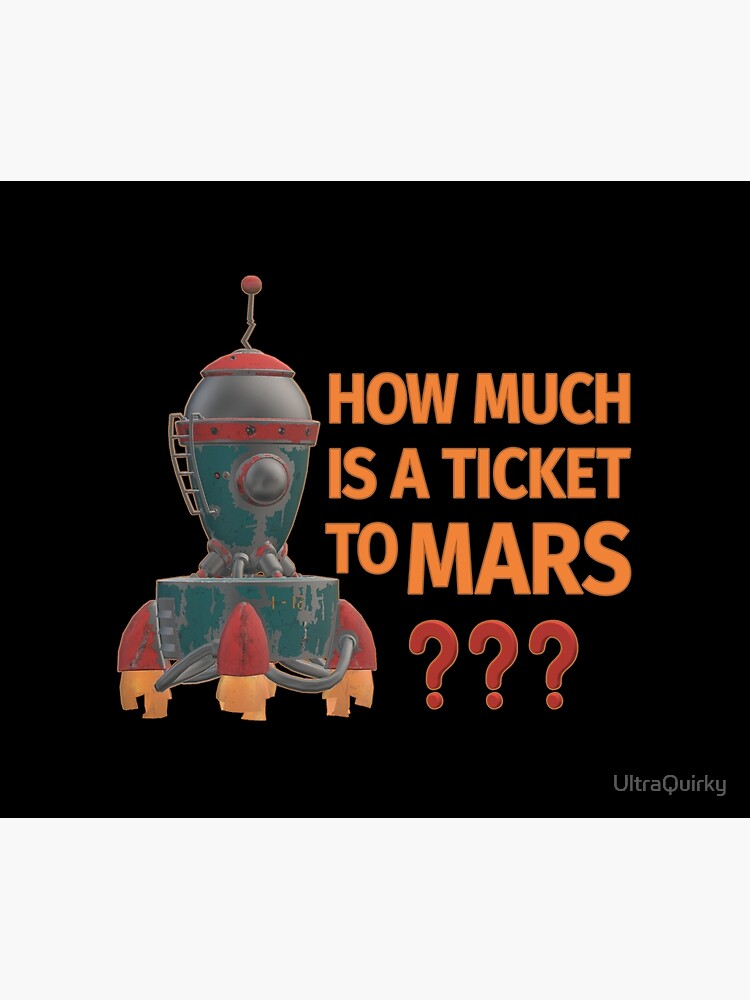 Ticket to Mars. by UltraQuirky