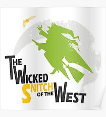 The Wicked Snitch of the West - Light Poster