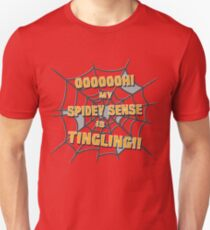 My Spidey Sense is Tingling T-Shirt