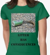 Litter has Consequences T-Shirt