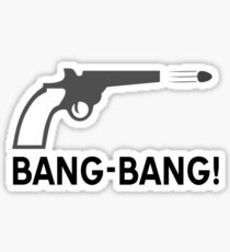 Bang - bang Sticker