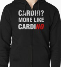 Cardio? More Like Cardino  Zipped Hoodie