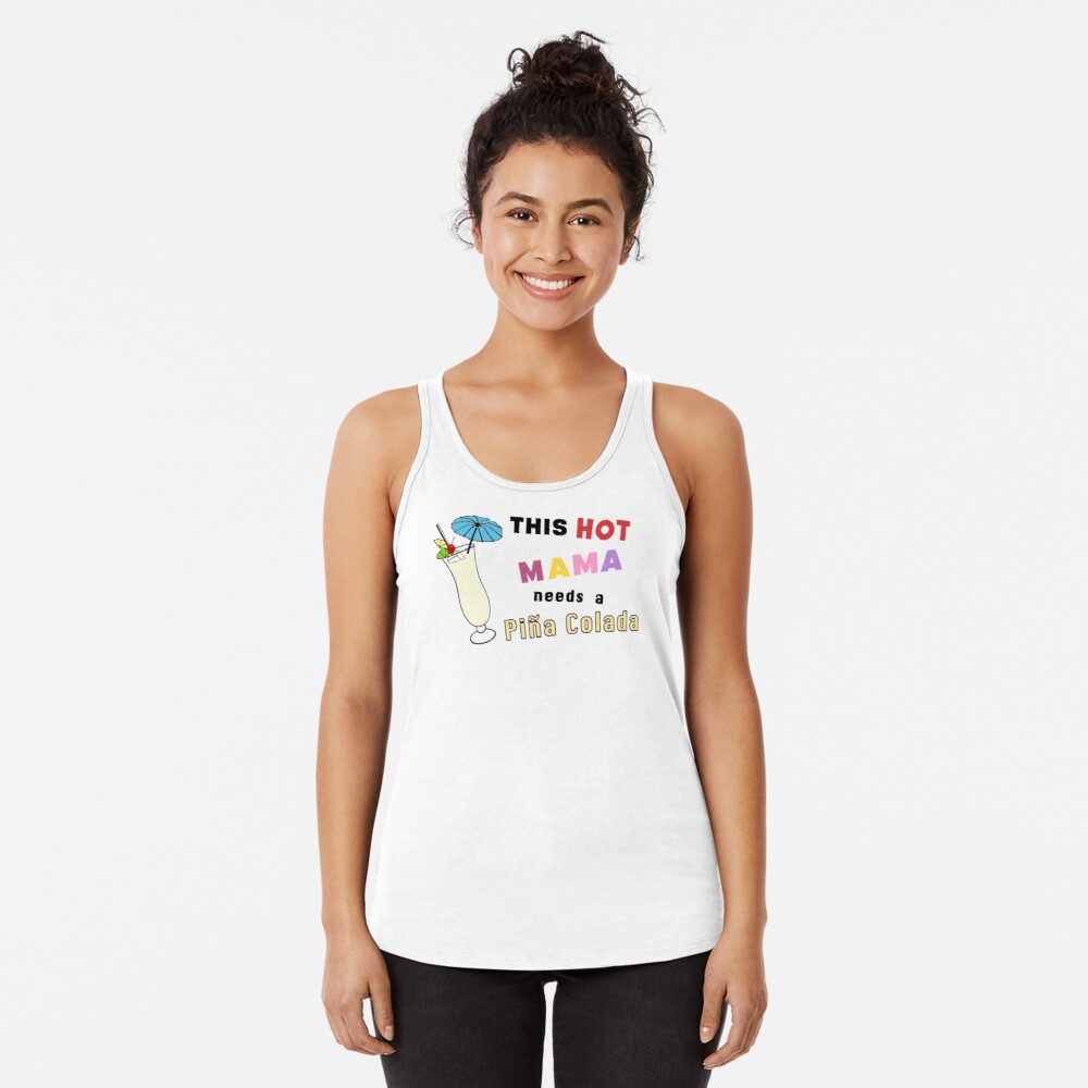 Pina Colada alcohol cocktail funny drinking gift. Racerback Tank Top