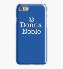 Copyright Donna Noble - Tardis Blue iPhone Case/Skin
