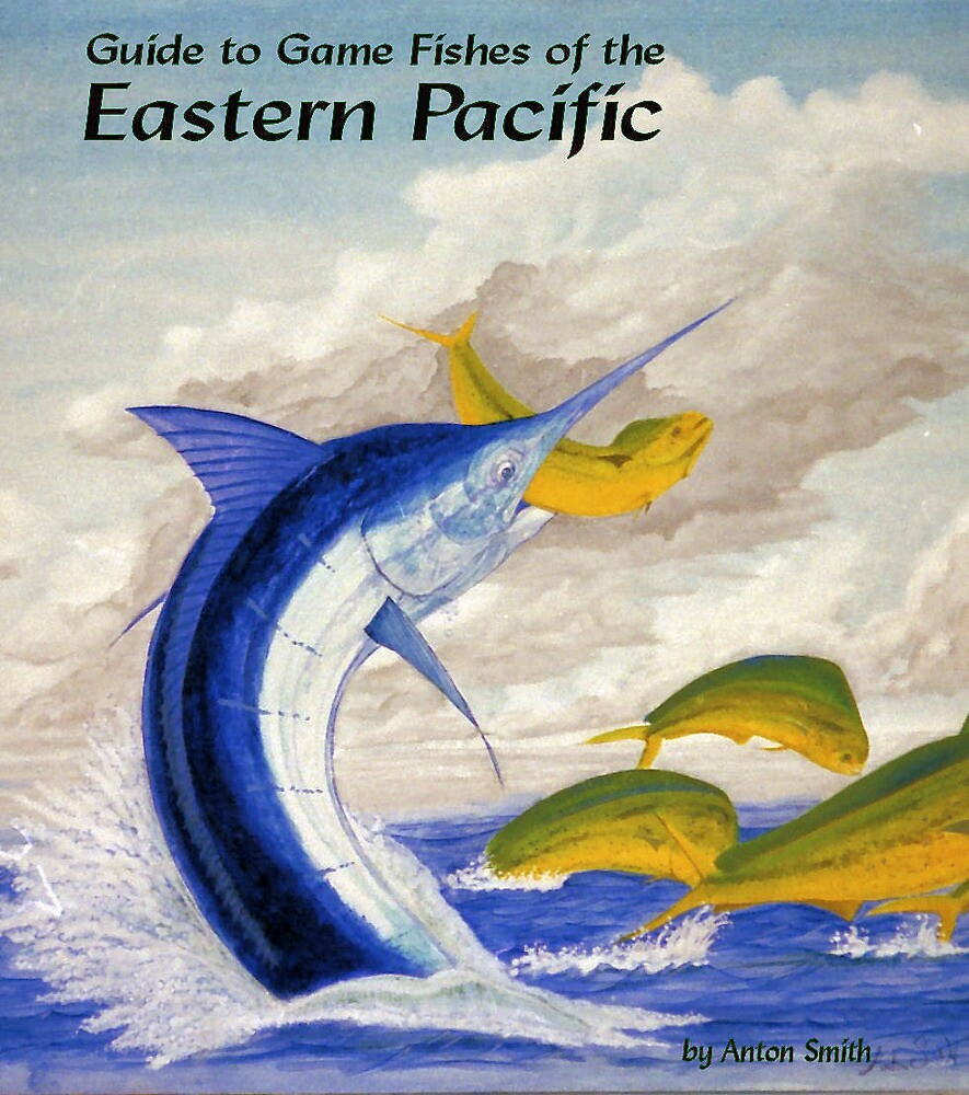 Fishes of the Eastern Pacific by anton smith