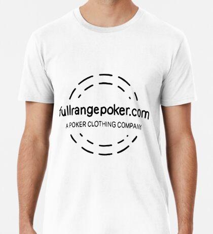 Full Range Poker logo Premium T-Shirt